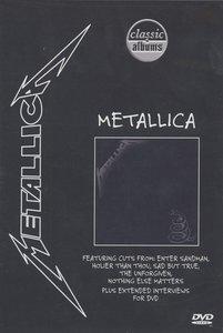 Metallica (Classic Albums)