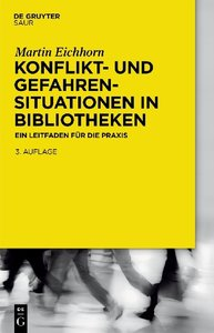 Konflikt- und Gefahrensituationen in Bibliotheken
