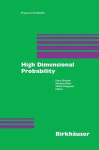 High Dimensional Probability