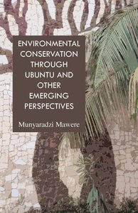 Environmental Conservation through Ubuntu and Other Emerging Per