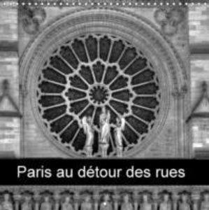 Paris au détour des rues (Calendrier mural 2015 300 × 300 mm Squ