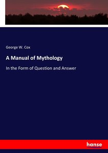 A Manual of Mythology