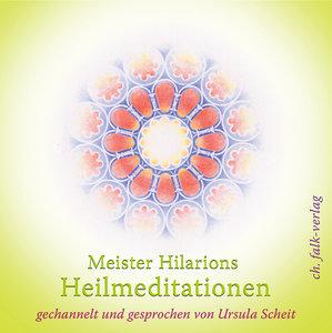 Meister Hilarions Heilmeditationen