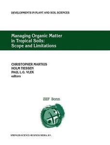 Managing Organic Matter in Tropical Soils: Scope and Limitations