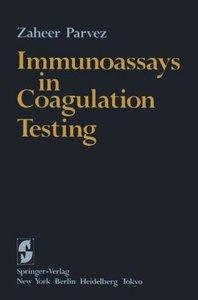 Immunoassays in Coagulation Testing