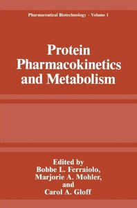 Protein Pharmacokinetics and Metabolism