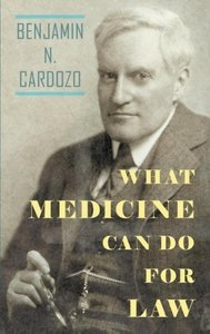 What Medicine Can Do for Law: The Anniversary Discourse Delivere