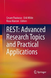 REST: Advanced Research Topics and Practical Applications