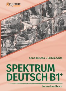 Spektrum Deutsch B1+: Lehrerhandbuch, mit 1 CD-ROM