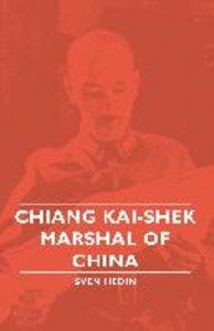 Chiang Kai-Shek - Marshal of China