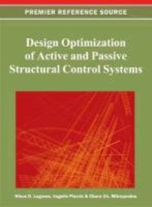 Design Optimization of Active and Passive Structural Control Sys