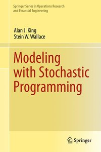 Modeling with Stochastic Programming