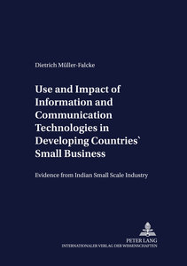 Use and Impact of Information and Communication Technologies in