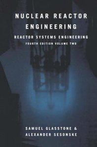 Nuclear Reactor Engineering