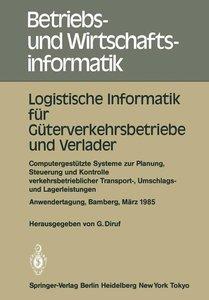 Logistische Informatik für Güterverkehrsbetriebe und Verlader