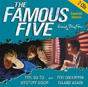 The Famous Five. Five Go to Mystery Moor / Five on on Kirrin Isl