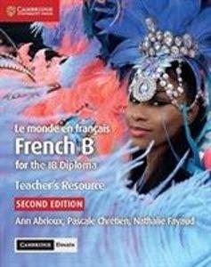 Le Monde En Français Teacher\'s Resource with Cambridge Elevate: