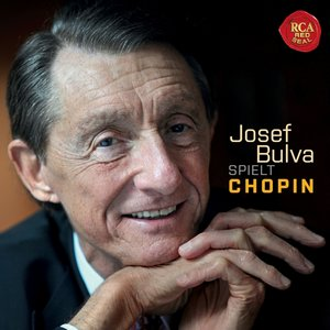 Josef Bulva spielt Chopin/New Recording Version