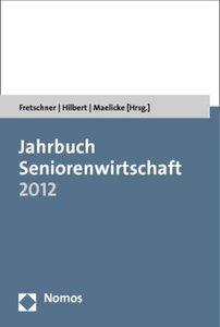 Jahrbuch Seniorenwirtschaft 2012