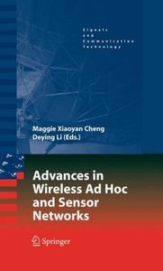 Advances in Wireless Ad Hoc and Sensor Networks