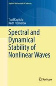 Spectral and Dynamical Stability of Nonlinear Waves