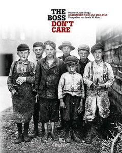 ""\""""The boss don't care"""". Kinderarbeit in den USA 1908-1917""240|300|?|en|2|2bbcadd06ec233a486dc49c691ab39c7|False|UNLIKELY|0.2960672676563263