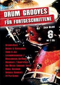 Drum-Grooves für Fortgeschrittene, mit 2 Audio-CDs