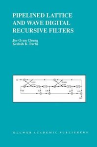 Pipelined Lattice and Wave Digital Recursive Filters