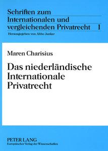 Das niederländische Internationale Privatrecht