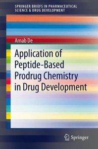 Application of Peptide-Based Prodrug Chemistry in Drug Developme