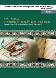 Islamische Bildung im säkularen Staat