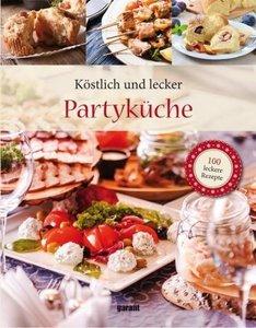 100 Rezepte - Partyküche Deluxe