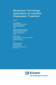 Membrane Technology: Applications to Industrial Wastewater Treat