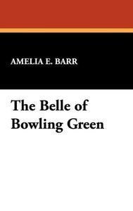 The Belle of Bowling Green