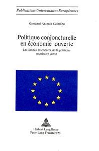 Politique Conjoncturelle En Economie Ouverte: Les Limites Exteri