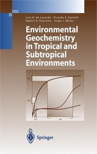 Environmental Geochemistry in Tropical and Subtropical Environme