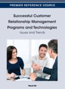 Successful Customer Relationship Management Programs and Technol