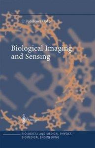 Biological Imaging and Sensing