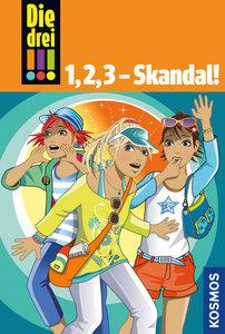 Die drei !!!. 1,2,3 - Skandal! (drei Ausrufezeichen)