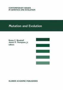 Mutation and Evolution