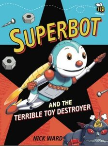 SUPERBOT THE TERRIBLE TOY DESTROYER