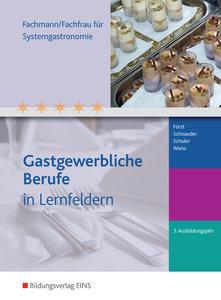 Fachmann/Fachfrau für Systemgastronomie. 1. bis 3. Ausbildungsja