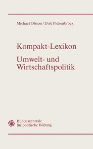 Kompakt-Lexikon Umwelt- und Wirtschaftspolitik