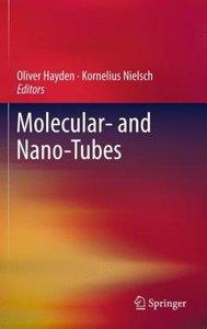 Molecular- and Nano-Tubes