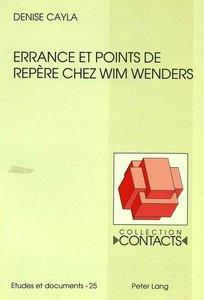 Errance et points de repère chez Wim Wenders