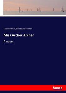 Miss Archer Archer