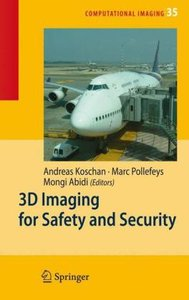 3D Imaging for Safety and Security