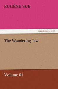The Wandering Jew - Volume 01