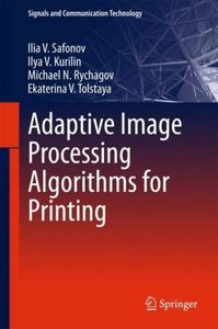 Adaptive Image Processing Algorithms for Printing