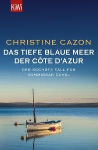Das tiefe blaue Meer der Côte d\'Azur